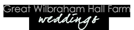 Great Wilbraham Hall Farm Weddings